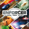 Enforcer Police- Crime- Action