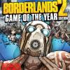 Borderlands 2  Game Of The Yea...